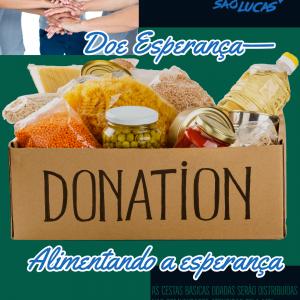 Doe esperança, alimentando esperança, missão são lucas, MSL doação, cestas básicas